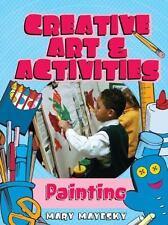 Creative Arts & Activities: Painting (Creative Art and Activities)
