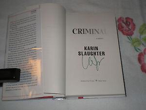 Criminal by Karin Slaughter: Signed
