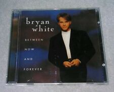 Between Now and Forever by Bryan White CD Elektra 1996 Sittin' On Go Still Life