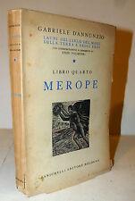 Gabriele D'Annunzio: Laudi libro quarto Merope 1945 Zanichelli cura E. Palmieri