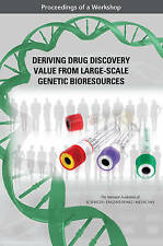 Deriving Drug Discovery Value from Large-Scale Genetic Bioresources: Proceedings