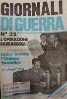 GIORNALI DI GUERRA N.32 L'OPERAZIONE BARBAROSSA