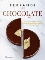 Chocolate : Recipes and Techniques from the Ferrandi School of Culinary Arts,...