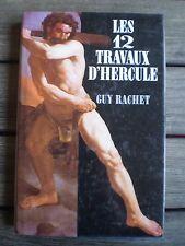 LIVRE * LES 12 TRAVAUX D'HERCULE *  de GUY RACHET  !!