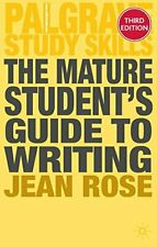More details for the mature student's guide to writing (palgrave study skills) by rose, jean the
