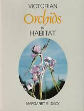 Victorian Orchids in Habitat - Dacy (Paperback) NEW