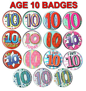 AGE 10 BIRTHDAY BADGE 15 DESIGNS for GIRL or BOY AGE 10