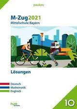 M-Zug 2021 - Mittelschule Bayern Lösungen | Deutsch, Mathematik, Englisch | Buch