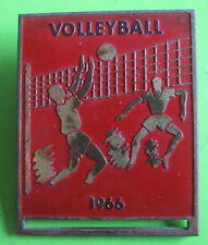 VOLLEYBALL - 1966 UNKNOWN GREAT OFFICIAL BADGE. SIZE 40x50 mm