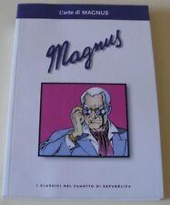 L'ARTE DI MAGNUS (CLASSICI DEL FUMETTO DI REPUBBLICA PRIMA SERIE nr. 41)