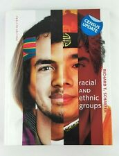 Racial and Ethnic Groups Twelfth Edition Richard T. Schafer 2011 Hardcover