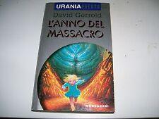 URANIA ARGENTO-N. 7-DAVID GERROLD-L'ANNO DEL MASSACRO-MONDADORI-11 AGOSTO 1995
