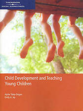 Child Development and Teaching Young Children by Ayshe Talay-Ongan...