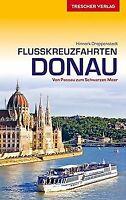 Flusskreuzfahrten Donau: Zwischen Passau und dem Sc... | Buch | Zustand sehr gut