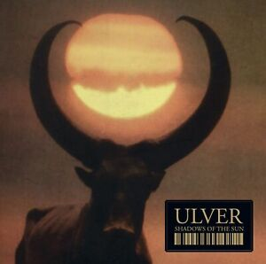 """ULVER • """"Shadows Of The Sun"""" • Ambient/Avant-garde/Electronica • 2007 • CD"""