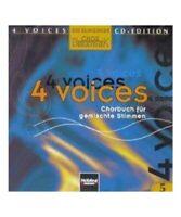 """4 voices - CD Edition. Die klingende Chorbibliothek. CD 5. 1 AudioCD"""