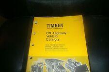 1965 - 1975 TIMKEN SHOP TRUCKS CONSTRUCTION EQUIPMENT LOGGING MINING CATALOG
