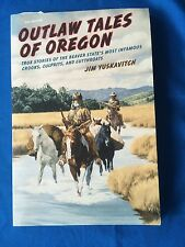 Outlaw Tales Ser.: Outlaw Tales of Oregon : True Stories of the Beaver.