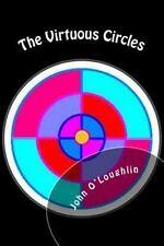 The Virtuous Circles by John O'Loughlin (2014, Paperback)