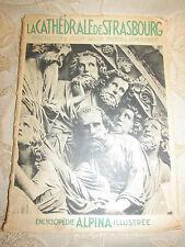 Antique Book La Cathedrale De Strasbourg Encyclopedie Alpina Illustree - 1943