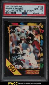 1991 Wild Card College Draft Picks 50 Stripe Barry Sanders #106 PSA 8 NM-MT