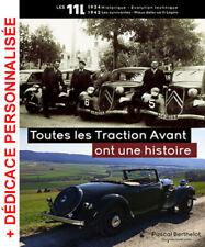 Livre TOUTES LES CITROËN TRACTION AVANT ONT UNE HISTOIRE, les 11 Légères 1934-42