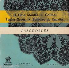 PASODOBLES El Gato Montes / Gallito / Pepita Greus / Suspiros De Espana EP
