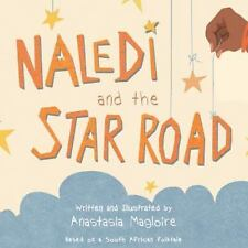 Naledi and the Star Road (Paperback or Softback)