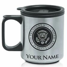 Coffee Travel Mug, Presidential Seal President, Personalized Engraving Included