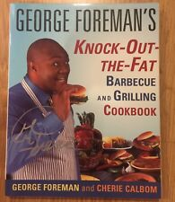 Knock-Out-the-Fat Barbecue and Grilling Cookbook by George foreman Signed Auto
