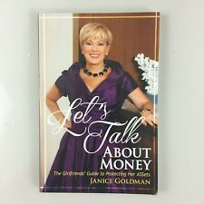 Let's Talk About Money: The Girlfriends' Guide to Protecting Her ASSets Janice