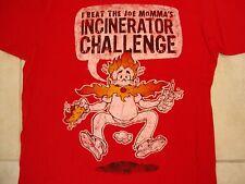 I Beat the Joe Momma's Incinerator Challenge spicy food restaurant red T Shirt M