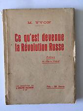 CE QU'EST DEVENUE LA REVOLUTION RUSSE YVON RUSSIE