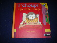 T'choupi a peur de l'orage by Thierry Courtin  French New