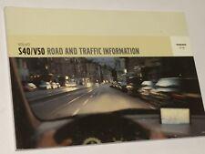 VOLVO S40 & V50 ROAD & TRAFFIC INFORMATION / RTi SATNAV HANDBOOK / BOOKLET  2004