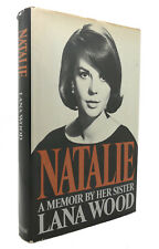 Lana Wood NATALIE~A MEMOIR BY HER SISTER  1st Edition 1st Printing