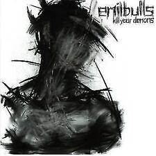 EMIL BULLS - KILL YOUR DEMONS - CD - 884860180122