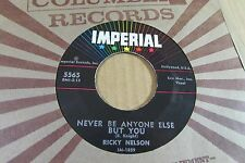 RICKY NELSON never be anyone else but you/it's late IMPERIAL 45