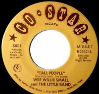 "WEE WILLIE SMALL & THE LITTLE BAND Tall People / The Shortest Love Song 7"" 45rpm"