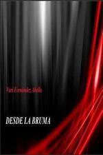 Desde la Bruma by Vari Abella (2015, Paperback)