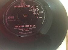 """JIMMY SHAND AND HIS BAND - THE WHITE HEATHER JIG - 7"""" VINYL SINGLE"""