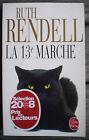LIVRE ROMAN policier : * LA 13E MARCHE * de RUTH RENDELL en TRÈS BON ÉTAT !!