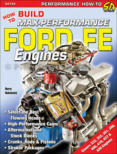 How to Build Max Performance 390 and 428 Ford Engines - selecting the best parts