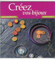 """Créez vos bijoux """" Loisirs créatifs """""""