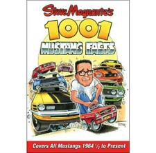 Steve Magnante's 1001 Mustang Facts Book Ford Mustang 1964 1/2 to Present Day