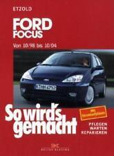 Ford Focus 10/98-10/04 von Hans Rudiger Etzold (2000, Kunststoffeinband)