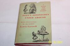 Alice's Adventures Under Ground by Lewis Carroll hardcover W/jacket 1932 USA
