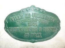 Ancienne Plaque Agricole 1931 Foire Ville de Villedieu Taureaux 2 dents Comice