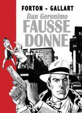 G. Forton & Gallart – Borsalino « Dan Geronimo Fausse donne » tome 4