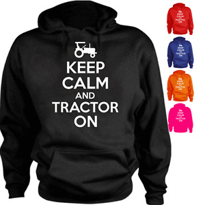 KEEP CALM AND TRACTOR ON Farming Funny Present Gift New Hoodie